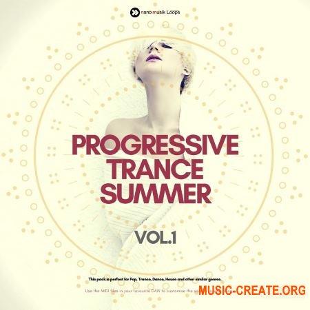 Nano Musik Loops Progressive Trance Summer Vol 1 (WAV MiDi SPiRE) - сэмплы Trance