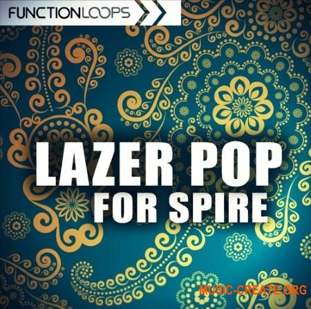 Function Loops Lazer Pop For Spire (Spire presets)