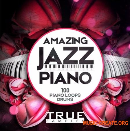 True Samples Amazing Jazz Piano (WAV MiDi) - сэмплы пианино