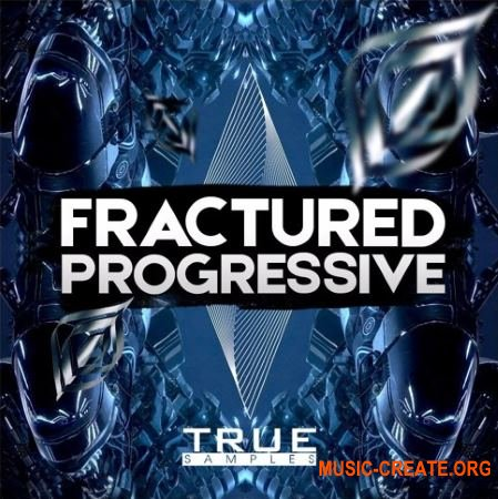 True Samples Fractured Progressive (WAV MIDI Sylenth1 Spire Massive) - сэмплы Techno, Progressive House