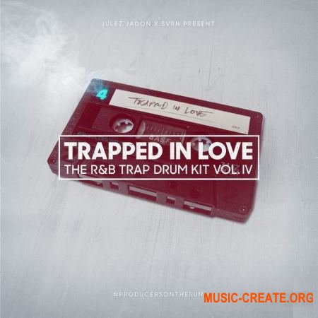 Julez Jadon Trapped In Love Drum Kit Vol.4 (WAV) - драм сэмплы
