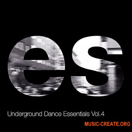 Engineering Samples Underground Dance Essentials Vol.4 (WAV) - сэмплы Electronica, House, Techno