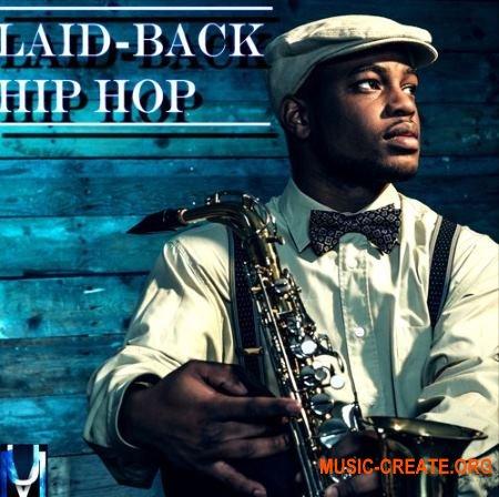 Undisputed Music Laid Back Hip Hop (WAV) - сэмплы Hip Hop, Rap