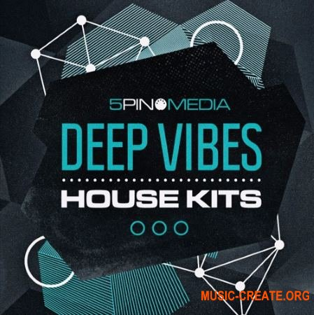 5Pin Media Deep Vibes House Kits (WAV MiDi) - сэмплы House