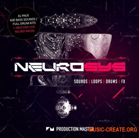 Production Master Neurosys (WAV Ableton Live Racks) - сэмплы Neuro dnb, Neurohop, Dubstep, Drumstep