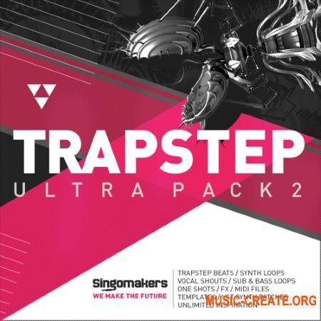 Singomakers Trapstep Ultra Pack 2 (MULTiFORMAT) - сэмплы Trap