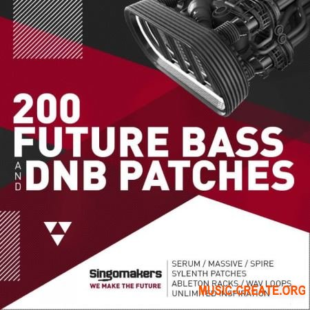 Singomakers 200 Future Bass and DnB Patches (MULTiFORMAT) - сэмплы Future Bass, DnB