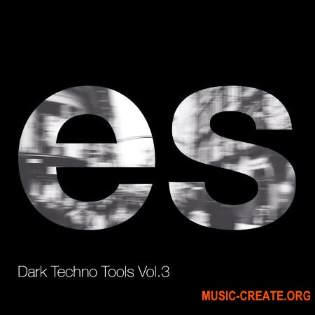 Engineering Samples Dark Techno Tools Vol.3 (WAV) - сэмплы Techno