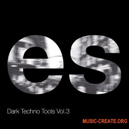 Engineering Samples Dark Techno Tools Vol.3 (WAV) - сэмплы Techno
