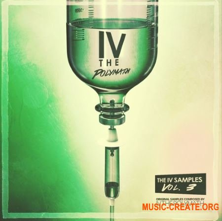 Polymath Records The IV Samples Vol. 3 by IV the Polymath (WAV) - сэмплы Hip Hop