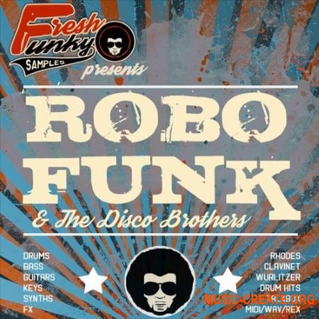 Future Loops RoboFunk And The Disco Brothers (MULTiFORMAT) - сэмплы Funk, Disco