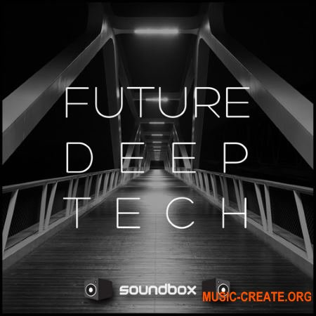 Soundbox Future Deep Tech (WAV) - сэмплы Tech House