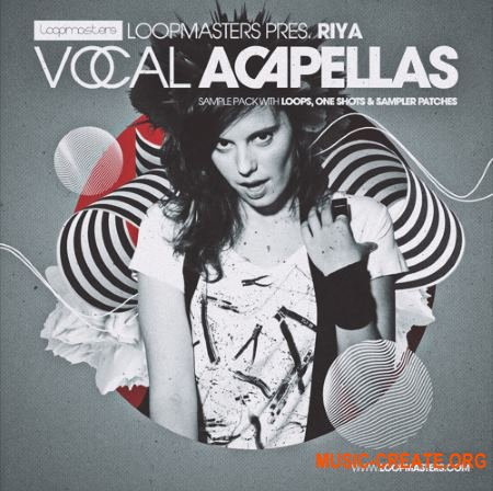 Loopmasters Riya Vocal Acapellas (WAV REX2 Sampler Patches) - вокальные сэмплы