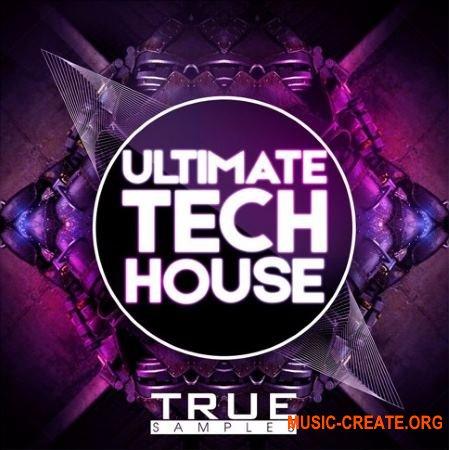 True Samples Ultimate Tech House (WAV MiDi) - сэмплы Tech House