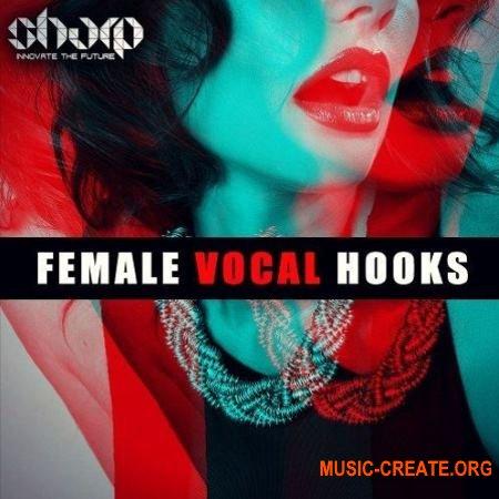 Sharp Female Vocal Hooks (WAV) - вокальные сэмплы