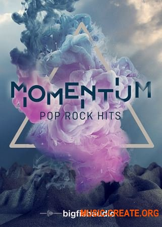 Big Fish Audio Momentum Pop Rock Hits (MULTiFORMAT) - сэмплы Pop Rock