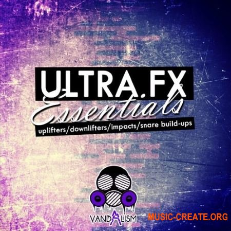 Vandalism Ultra FX Essentials (WAV MiDi) - звуковые эффекты