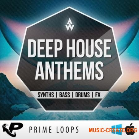 Prime Loops Deep House Anthems (WAV MiDi) - сэмплы Deep House