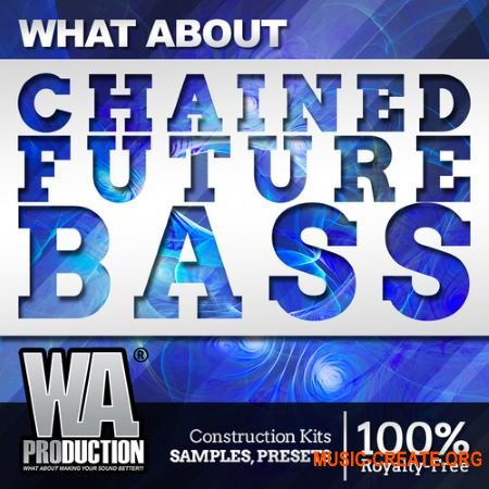 What About Productions What about: Chained Future Bass (WAV MiDi SYLENTH1 SERUM MASSiVE) - сэмплы Future Bass