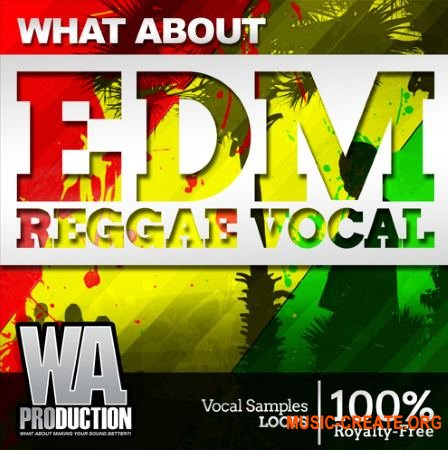 What About Productions What about: EDM Reggae Vocals (WAV) - вокальные сэмплы
