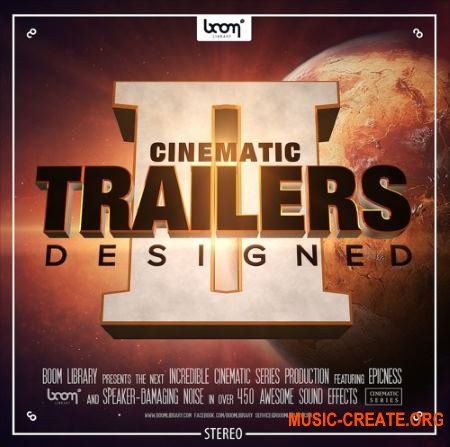 BoomLibrary Cinematic Trailers Designed 2 Stereo and Surround (WAV) - кинематографические сэмплы