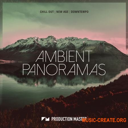 Production Master Ambient Panoramas (WAV) - сэмплы Ambient