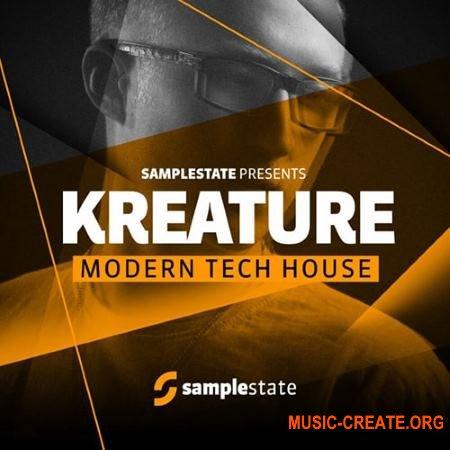 Samplestate Kreature Modern Tech House (MULTiFORMAT) - сэмплы Tech House