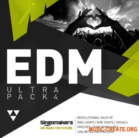 Singomakers EDM Ultra Pack 4 (MULTiFORMAT) - сэмплы EDM