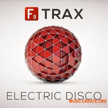 F9 Audio F9 Trax Electric Disco (WAV) - сэмплы Disco House, Electric Funk