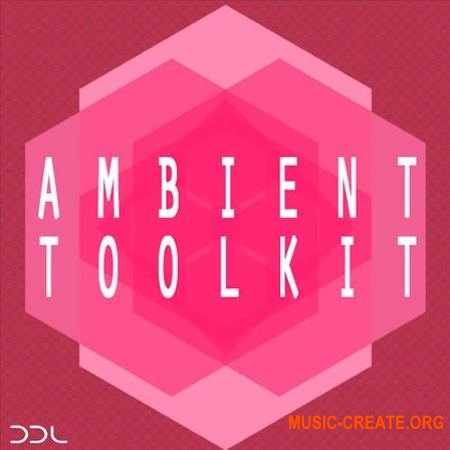 Deep Data Loops Ambient Toolkit (WAV) - сэмплы Ambient, ChillOut