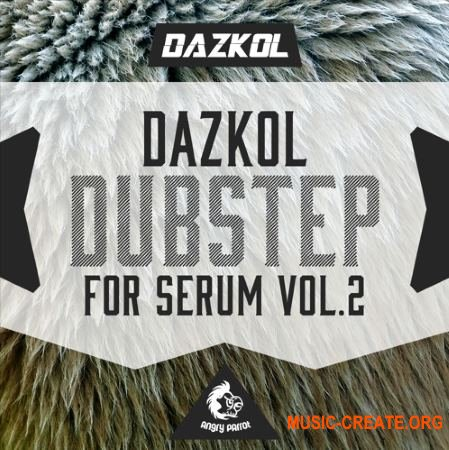 Angry Parrot DAZKOL Dubstep For Serum Vol 2 (Serum Presets)