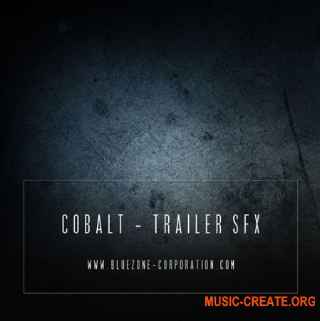 Bluezone Corporation Cobalt Trailer SFX (WAV AiFF) - звуковые эффекты