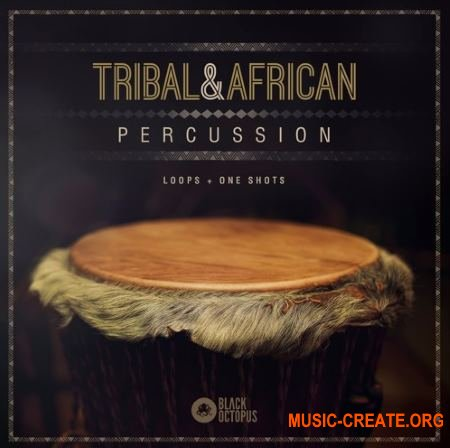 Black Octopus Sound Tribal And African Percussion (WAV) - сэмплы перкуссии