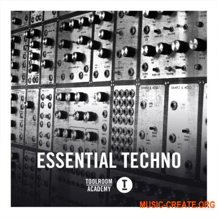Toolroom Toolroom Academy ESSENTIAL TECHNO (WAV) - сэмплы Techno, Tech House
