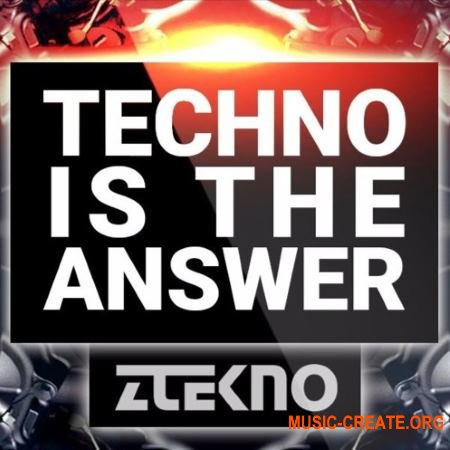 ZTEKNO Techno Is The Answer (WAV MiDi) - сэмплы Techno