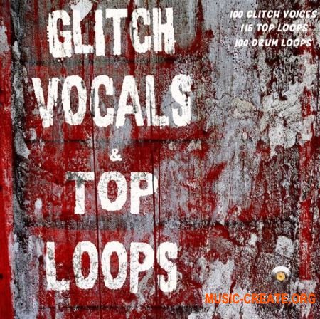 Chop Shop Samples Glitch Vocals and Top Loops (WAV) - сэмплы Techno, Tech House