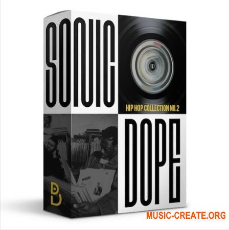 DopeBoyz Sonic Dope Hip Hop Collection Vol 2 (WAV) - сэмплы Hip Hop