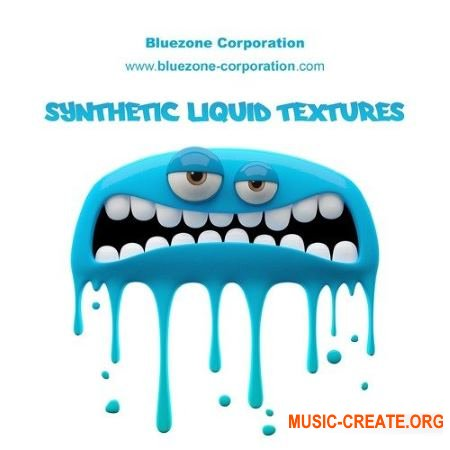 Bluezone Corporation Synthetic Liquid Textures (WAV) - звуковые эффекты