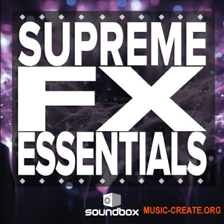 Soundbox Supreme FX Essentials (WAV) - звуковые эффекты