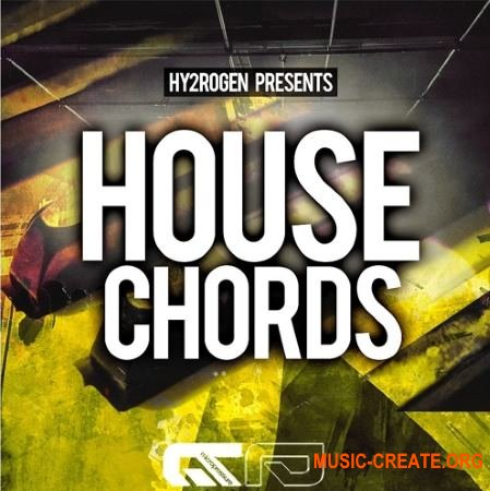 Hy2rogen House Chords (MULTiFORMAT) - сэмплы Tech, Progressive, Deep House, Techno