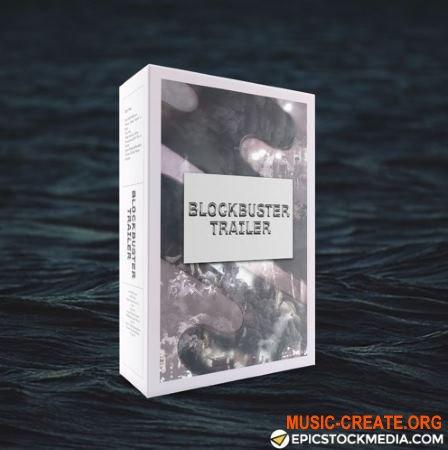 Epic Stock Media Blockbuster Trailer (WAV) - кинематографические сэмплы