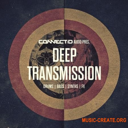 CONNECTD Audio Deep Transmission (MULTiFORMAT) - сэмплы Deep House