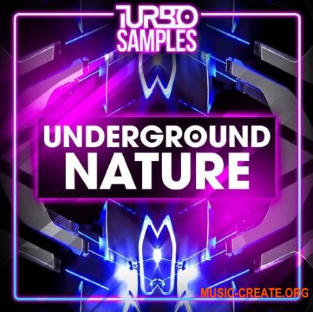 Turbo Samples Underground Nature (WAV MiDi) - сэмплы Techno