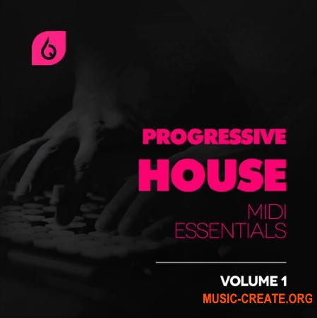 Freshly Squeezed Samples Progressive House MIDI Essentials Vol.1 (WAV MiDi FLP MASSiVE SYLENTH) - сэмплы Progressive House
