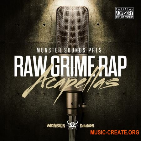 Monster Sounds Raw Grime Rap Acapellas (MULTiFORMAT) - Рэп акапеллы