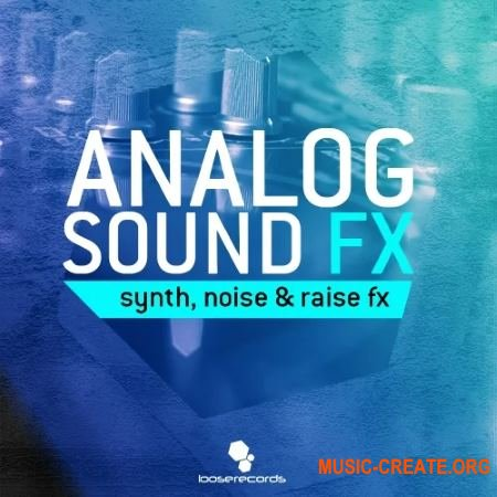 Loose Records Analog Sound FX (WAV) - звуковые эффекты