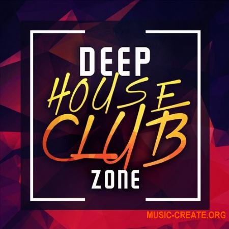 Immense Sounds Deep House Clubzone (WAV MiDi) - сэмплы Deep House