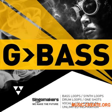 Singomakers G-Bass (MULTiFORMAT) - сэмплы G-House, Tech House, Bass House