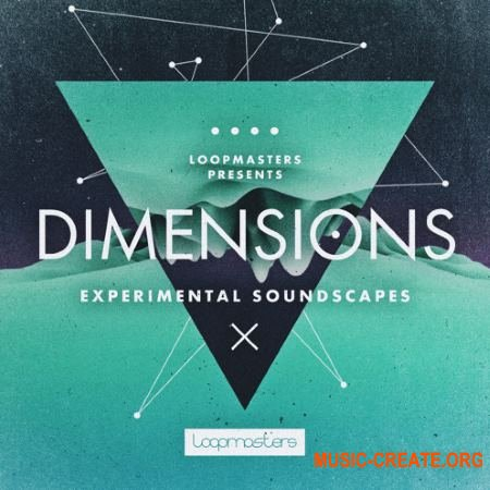 Loopmasters Dimensions Experimental Soundscapes (MULTiFORMAT) - кинематографические сэмплы
