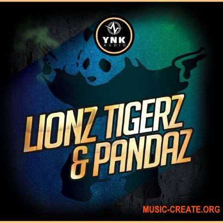 YnK Audio Lionz Tigerz and Pandaz (WAV MiDi) - сэмплы Trap